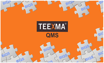 BIQS and TEEXMA QMS